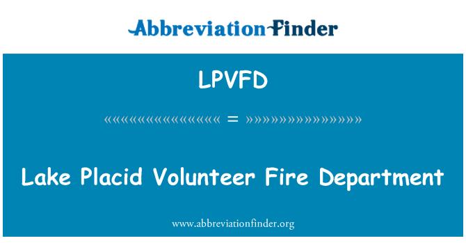 LPVFD: Lake Placid Volunteer Fire Department