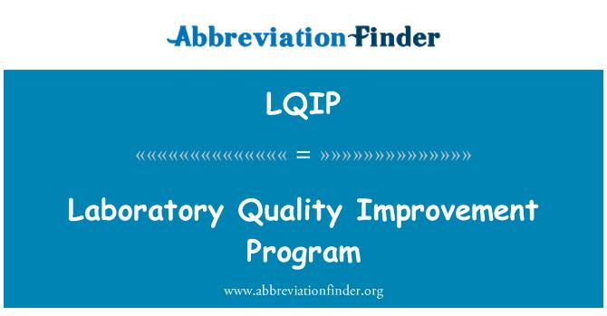 LQIP: Laboratory Quality Improvement Program