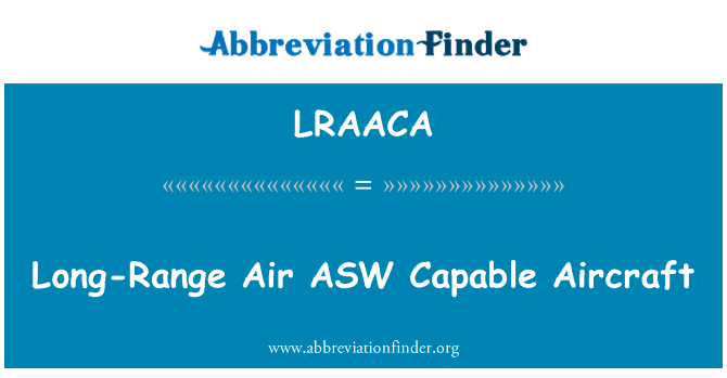 LRAACA: Long-Range Air ASW Capable Aircraft