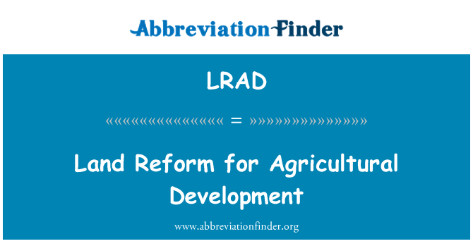 LRAD: Land Reform for Agricultural Development