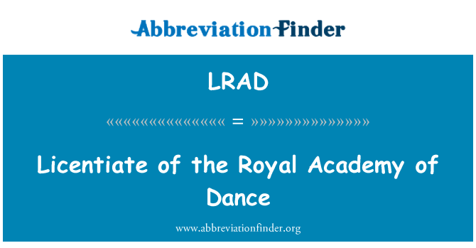 LRAD: Licentiate of the Royal Academy of Dance