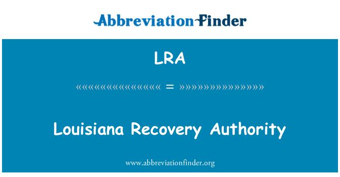 LRA: Louisiana Recovery Authority