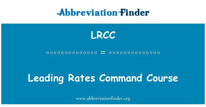 LRCC: Leading Rates Command Course