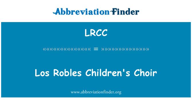 LRCC: Los Robles Children's Choir