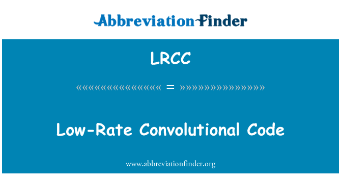 LRCC: Low-Rate Convolutional Code