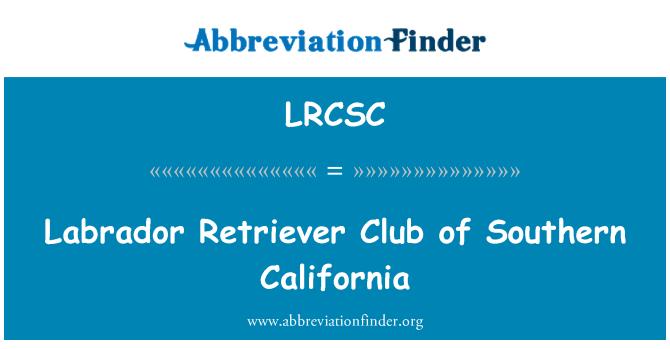 LRCSC: Labrador Retriever Club of Southern California
