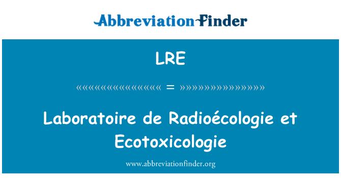 LRE: Laboratoire de Radioécologie et Ecotoxicologie
