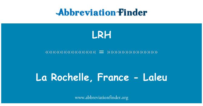 LRH: La Rochelle, France - Laleu