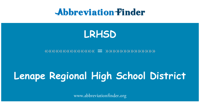 LRHSD: Lenape Regional High School District