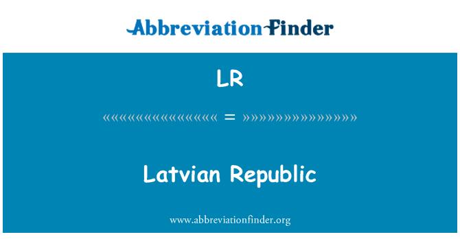 LR: Latvian Republic