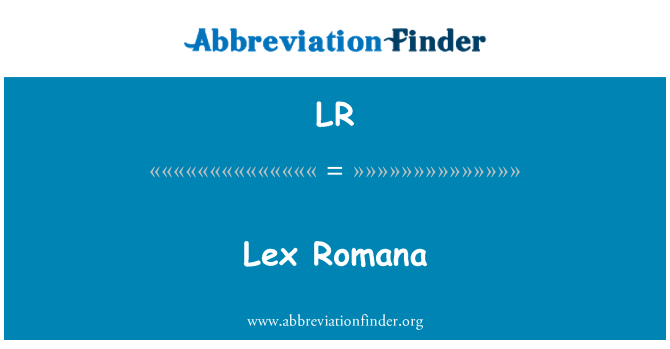 LR: Lex Romana