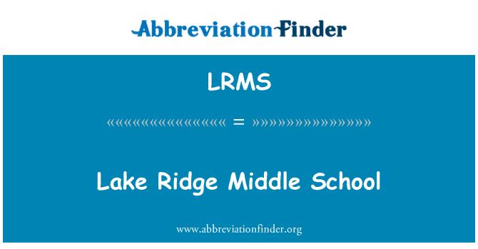 LRMS: Lake Ridge Middle School