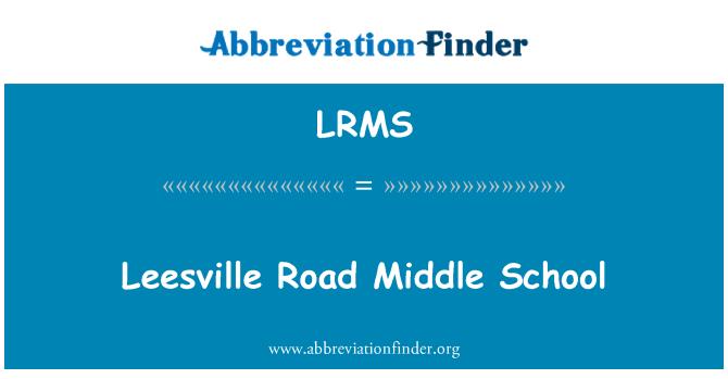 LRMS: Leesville Road Middle School