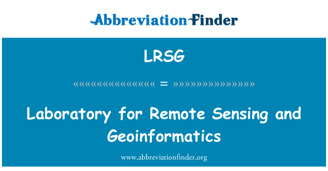 LRSG: Laboratory for Remote Sensing and Geoinformatics