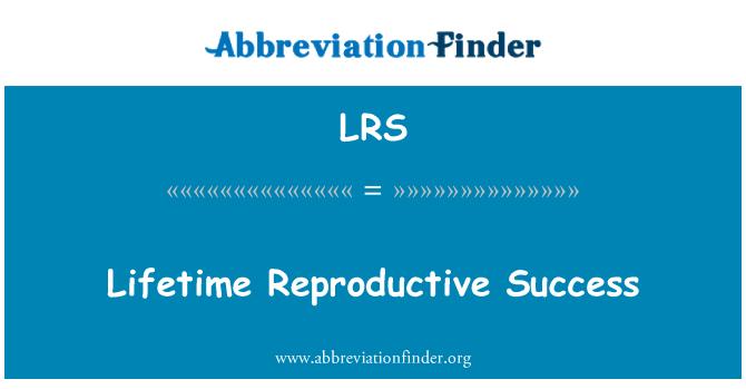 LRS: Lifetime Reproductive Success