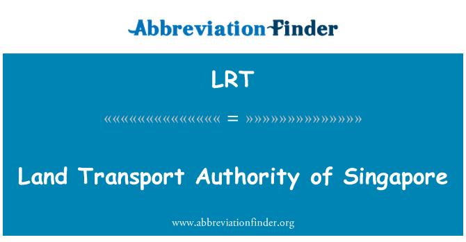 LRT: Land Transport Authority of Singapore