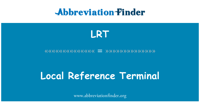 LRT: Local Reference Terminal