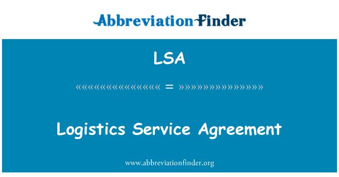 LSA: Logistics Service Agreement
