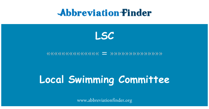 LSC: Local Swimming Committee