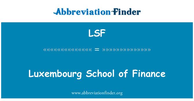 LSF: Luxembourg School of Finance