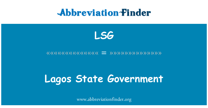 LSG: Lagos State Government