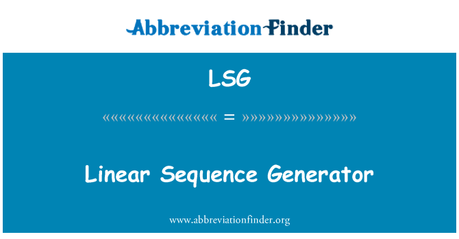 LSG: Linear Sequence Generator