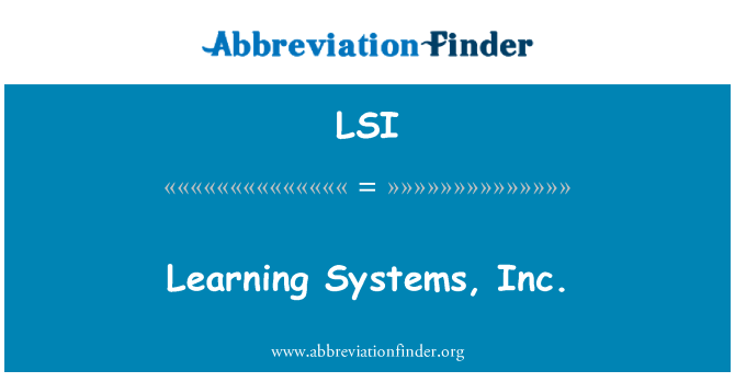 LSI: Learning Systems, Inc.
