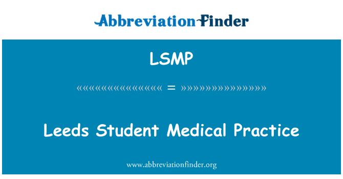 LSMP: Leeds öğrenci tıbbi uygulama