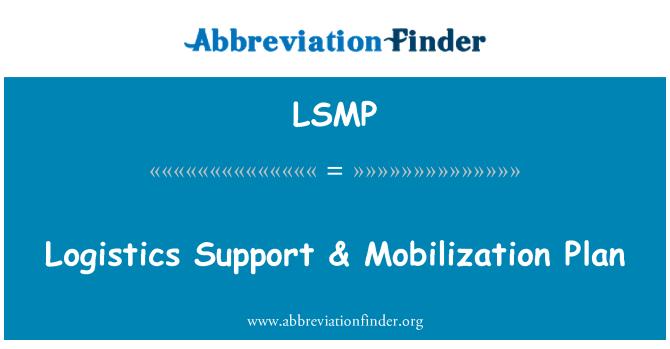 LSMP: Logistilise toetuse & mobiliseerimise kava