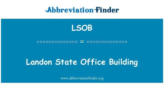 LSOB: Landon State Office Building