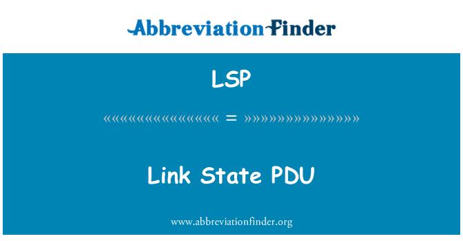 LSP: Link State PDU