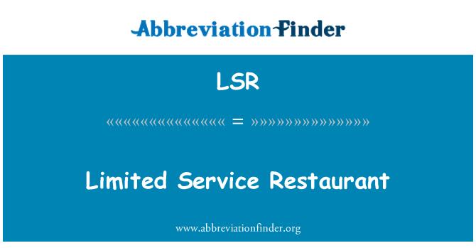 LSR: Limited Service Restaurant