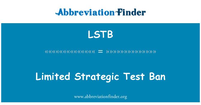 LSTB: Pengharaman ujian strategik yang terhad