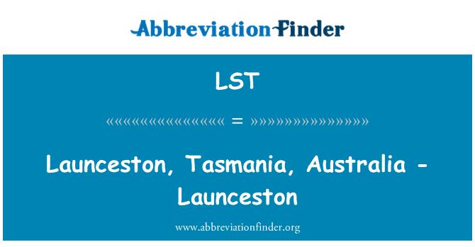 LST: Launceston, Tasmania, Australia - Launceston