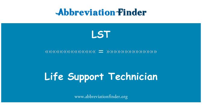 LST: Life Support Technician