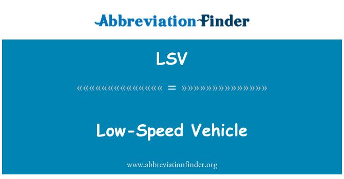 LSV: Low-Speed Vehicle