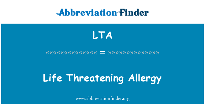 LTA: Life Threatening Allergy
