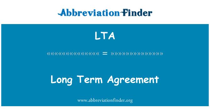LTA: Long Term Agreement