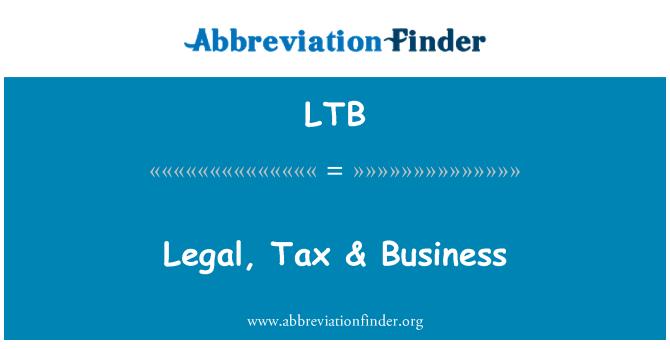 LTB: Legal, Tax & Business
