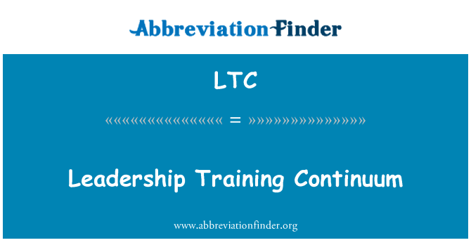 LTC: Leadership Training Continuum