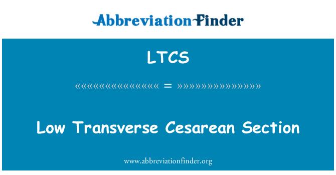 定義 LTCS: 低横帝王 - Low Transverse Cesarean Section