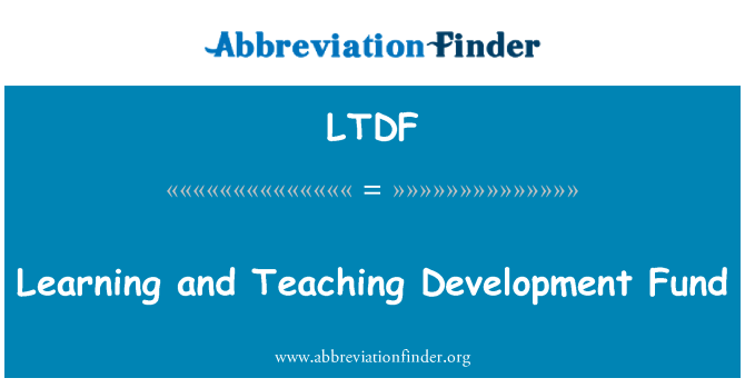 LTDF: Learning and Teaching Development Fund