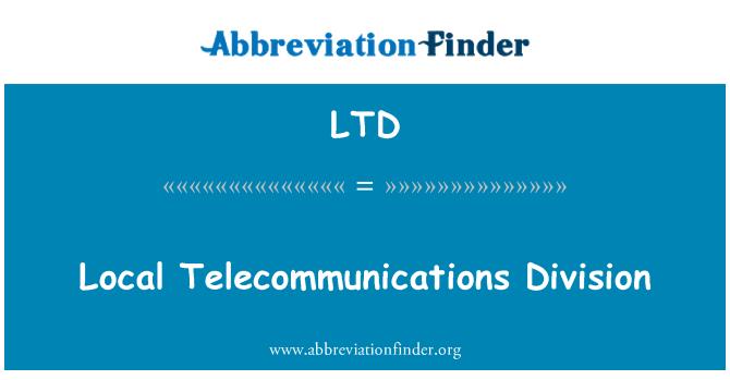 LTD: Local Telecommunications Division