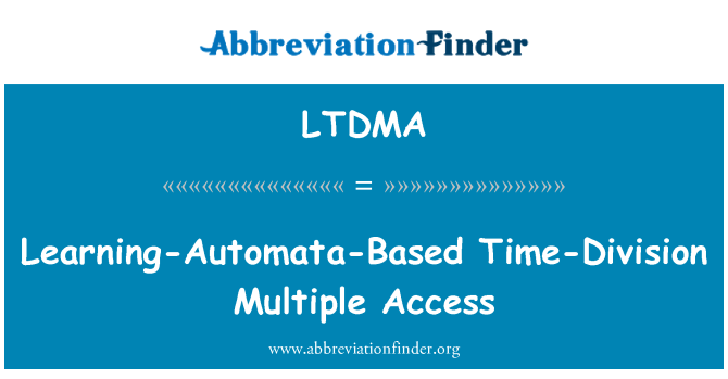 LTDMA: Learning-Automata-Based Time-Division Multiple Access