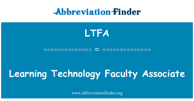 LTFA: Learning Technology Faculty Associate