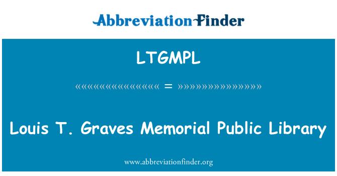 LTGMPL: Louis T. sepulcros Memorial Public Library