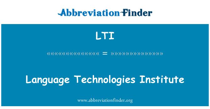 LTI: Language Technologies Institute