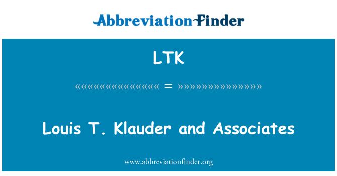 LTK: Louis T. Klauder and Associates