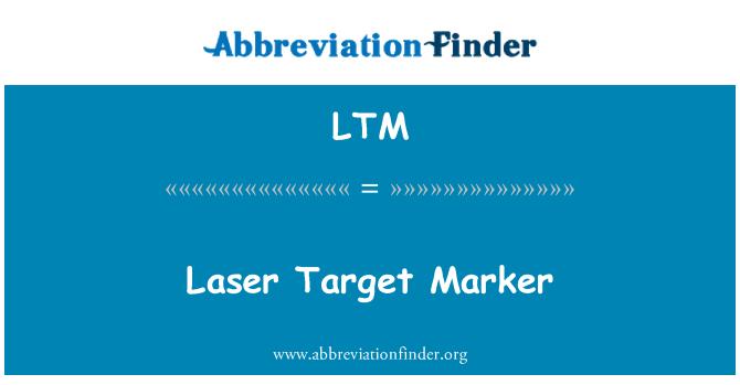 LTM: Laser Target Marker