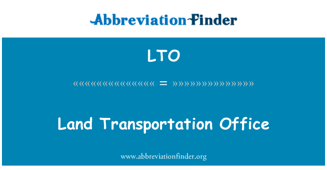 LTO: Land Transportation Office